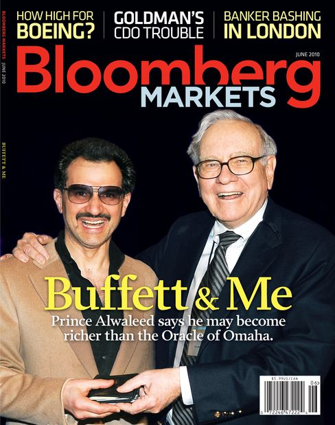 The cover of the June 2010 issue of Bloomberg Markets magazine shows a photo of Saudi Prince Alwaleed Bin Talal, left, with Warren Buffett, chief executive officer of Berkshire Hathaway, at Microsoft Corp.'s 2008 CEO summit in Redmond. Source: Kingdom Holding Co. via Bloomberg