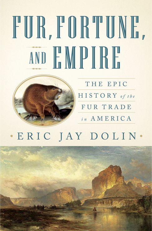 'Fur, Fortune and Empire'