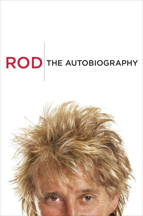 'Rod: The Autobiography'