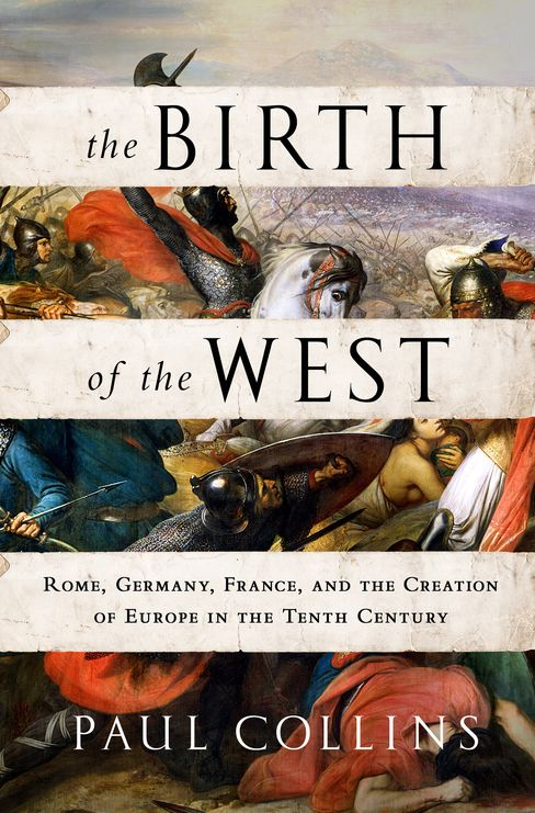 'The Birth of the West'