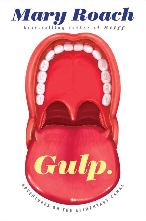 'Gulp: Adventures on the Alimentary Canal'