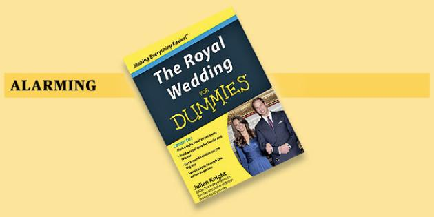 The Royal Wedding for Dummies