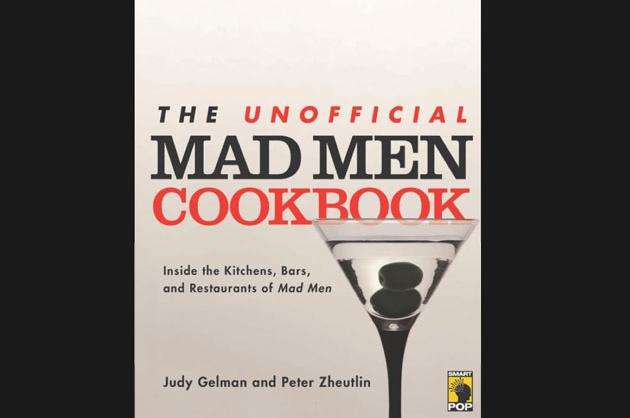 The Unofficial 'Mad Men' Cookbook