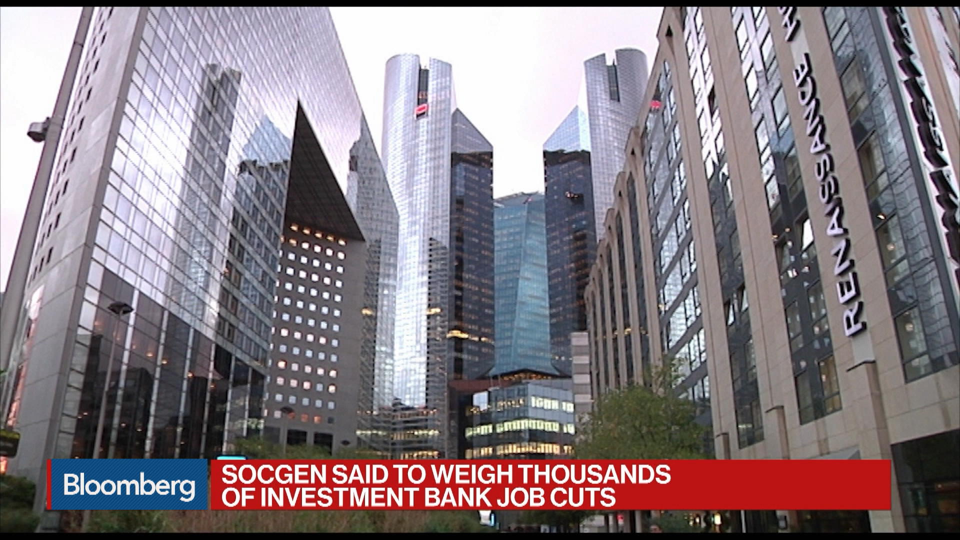 SocGen Said to Weigh Thousands of Investment Bank Job Cuts
