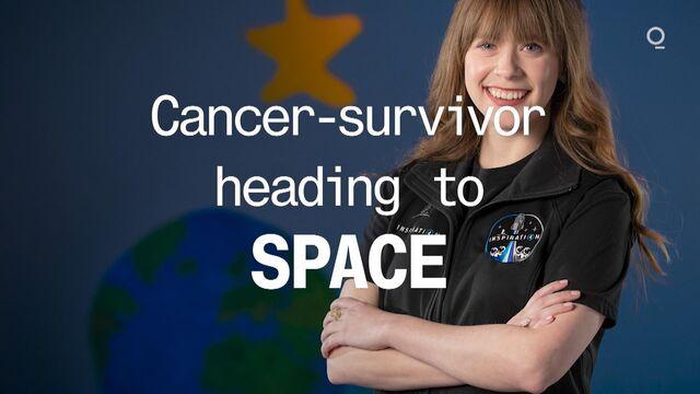 Cancer Survivor Heading to Space