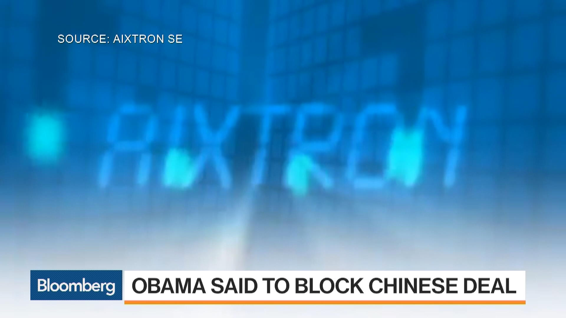 Aixtron Drops as Obama Said to Block Chinese Takeover - Bloomberg