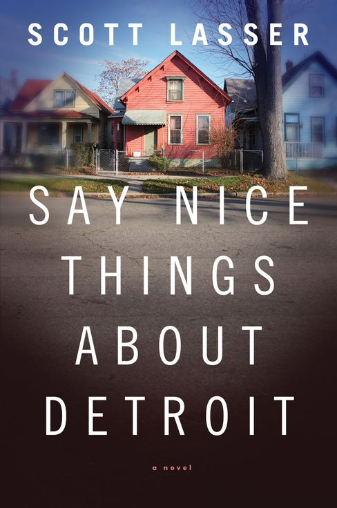 'Say Nice Things About Detroit'