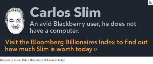 Billionaire Carlos Slim Tout
