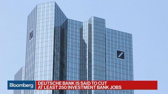 Deutsche Bank cuts investment banking jobs
