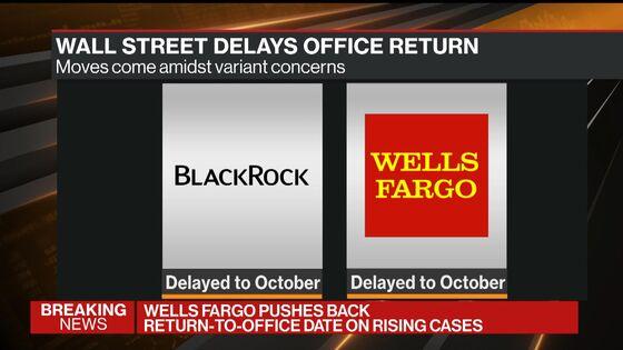 BlackRock Delays Office Return to October Amid Variant Concerns