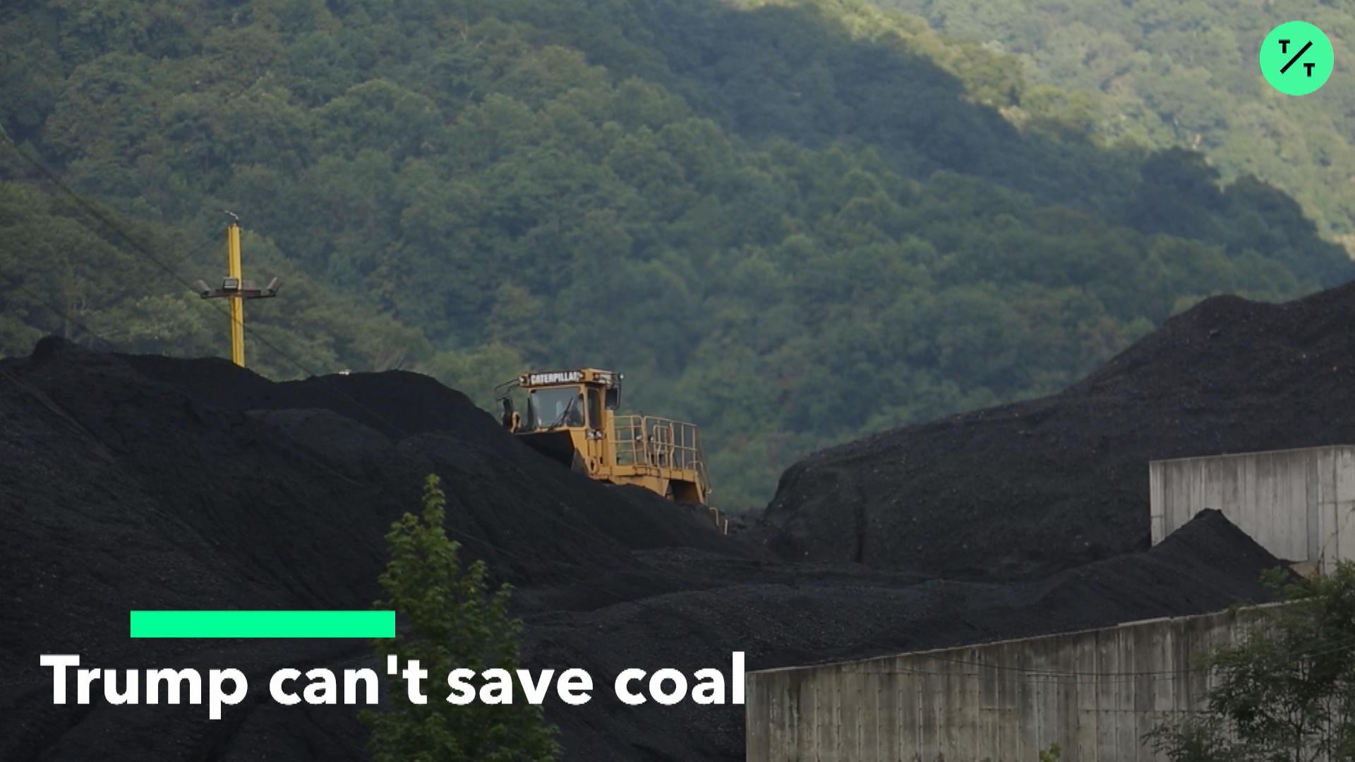Trump Can't Save Coal