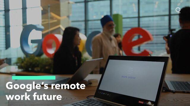 Google's Remote Work Future