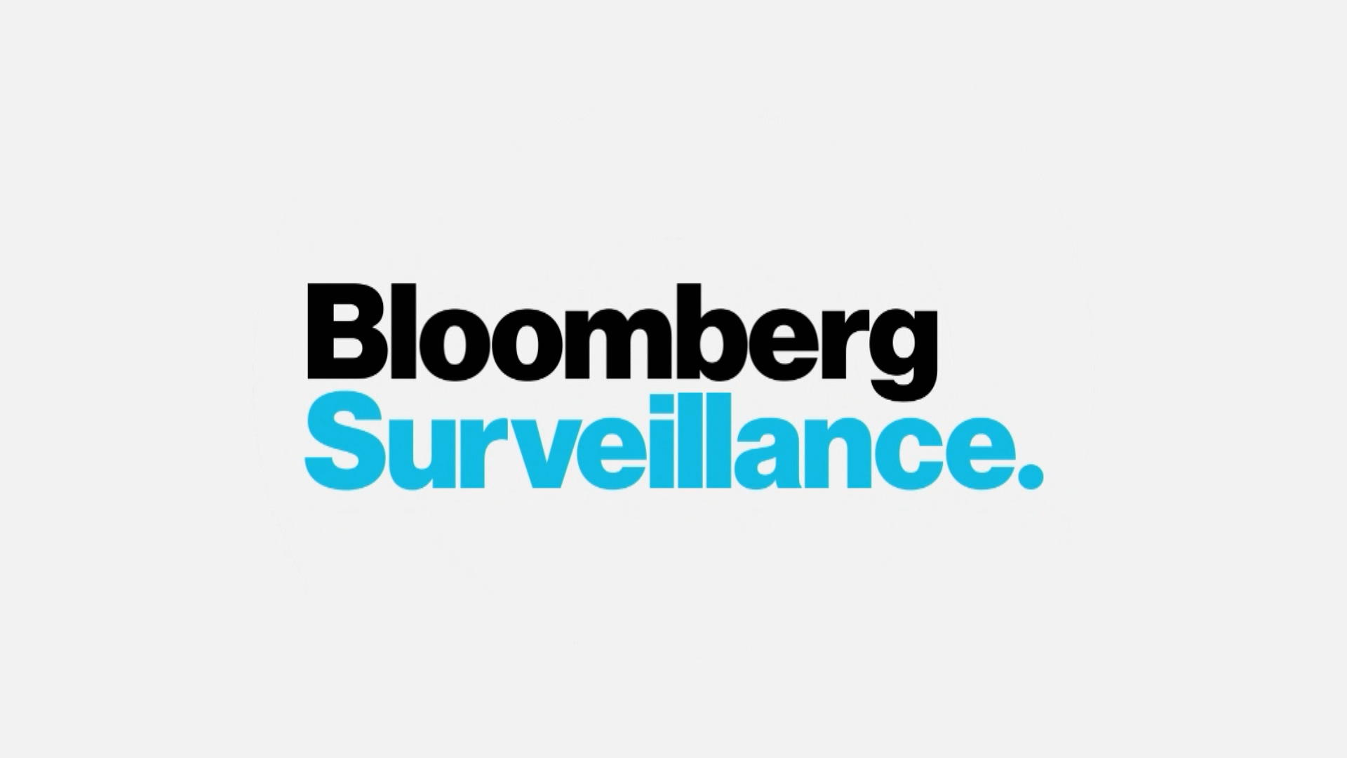 Bloomberg Surveillance' Full Show (08/07/2019) - Bloomberg