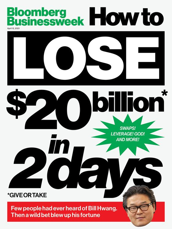 Bill Hwang Had $20 Billion, Then Lost It All in Two Days