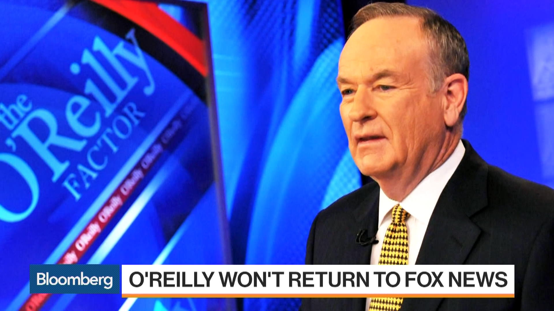 What Bill O'Reilly's Departure Means for Fox - Bloomberg
