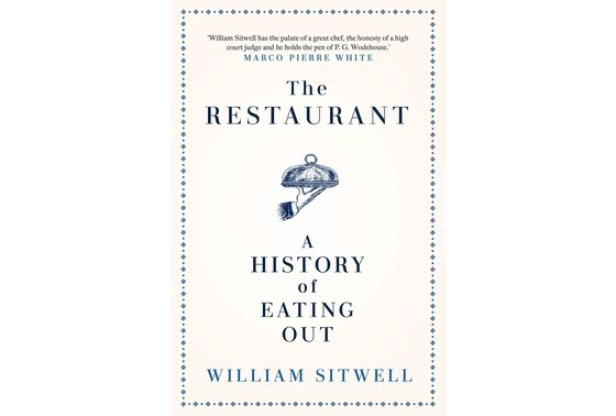 Sitwell's History of Eating Out Is Almost as Good as the Real Thing