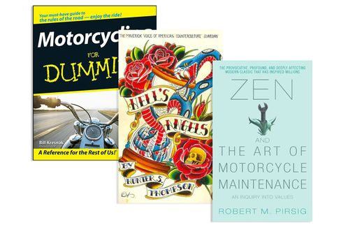 Try these books (from left): Motorcycling for Dummies, Hell's Angels, and Zen and the Art of Motorcycle Maintenance.