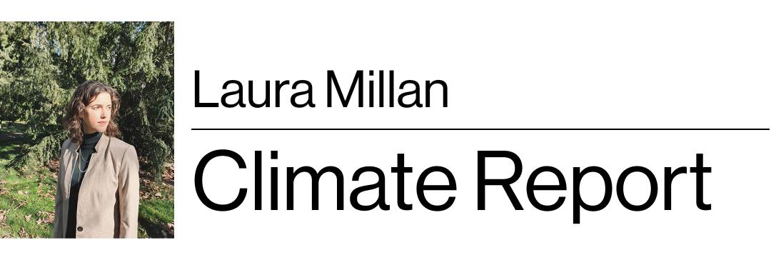Laura Millan's Climate Report