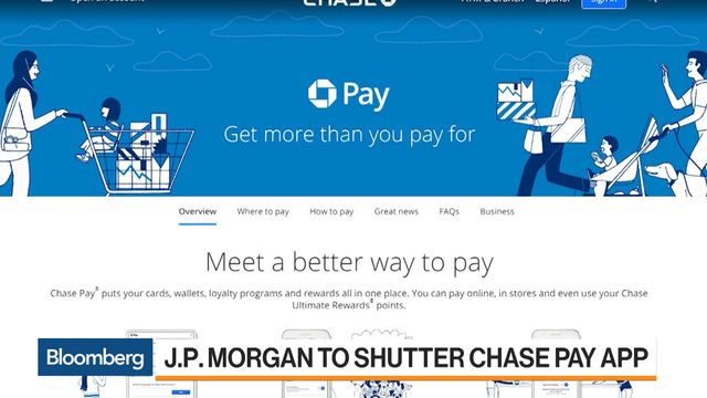 JPMorgan to Shut Chase Pay App in Mobile Wallets About-Face