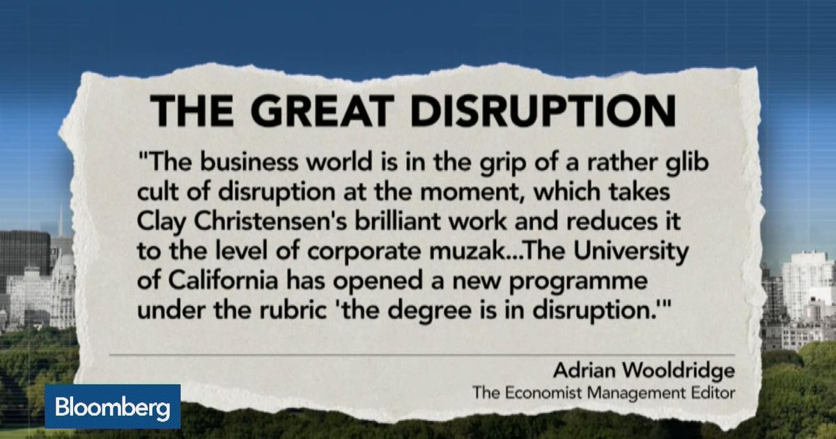 Disruption: The Business World's Cult - Bloomberg