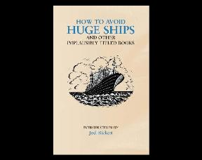 ''How to avoid huge ships'' by John Trimmer