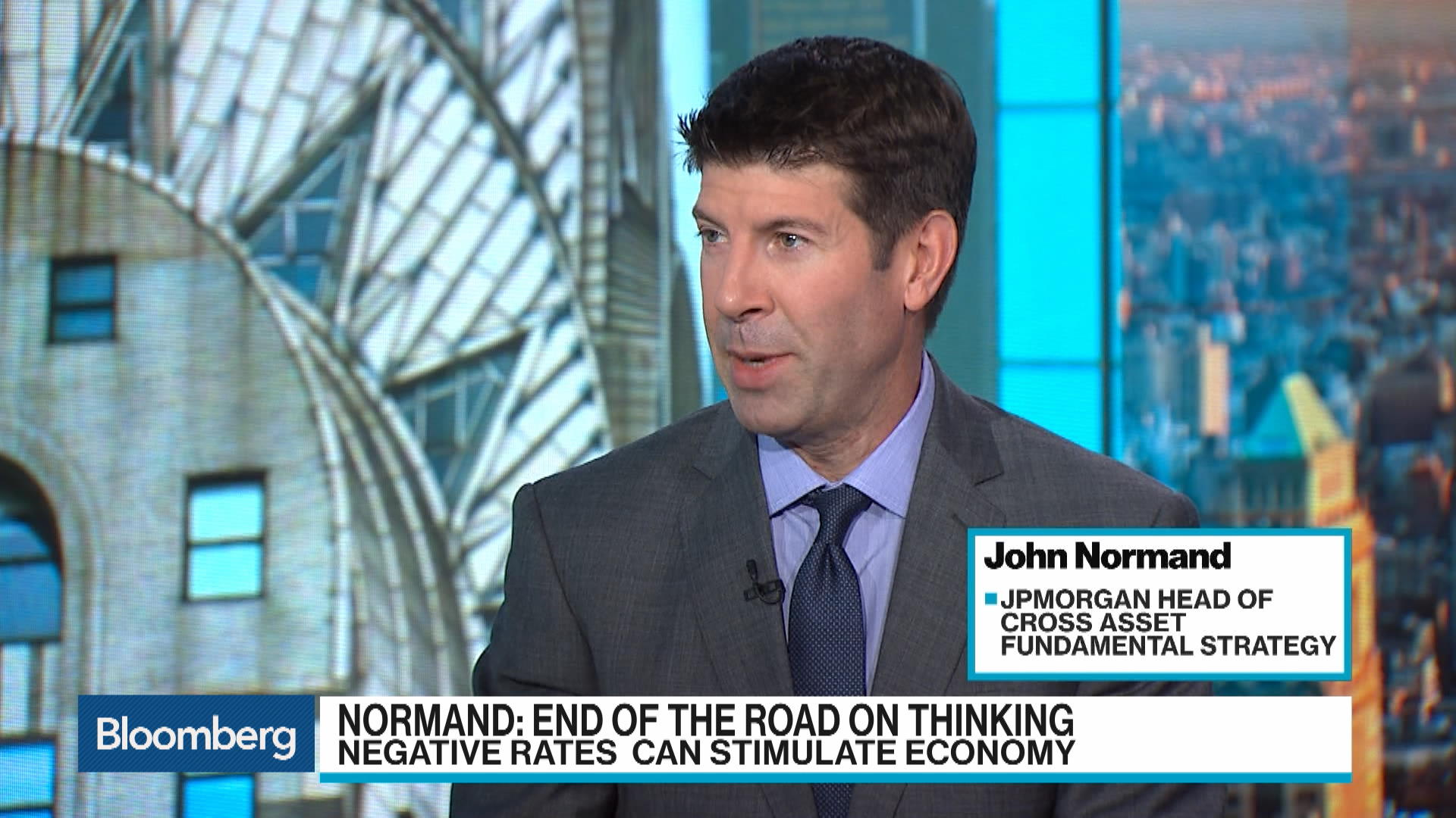 JPMorgan's John Normand Sees a Change in Thinking on Negative Rates