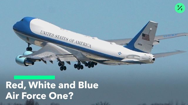 Trump Is Still Pushing for a Red, White and Blue Air Force One