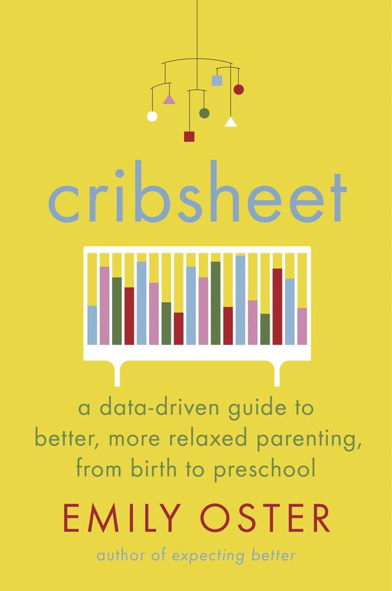 The Guilt-Free, Data-Driven Guide to Parenting