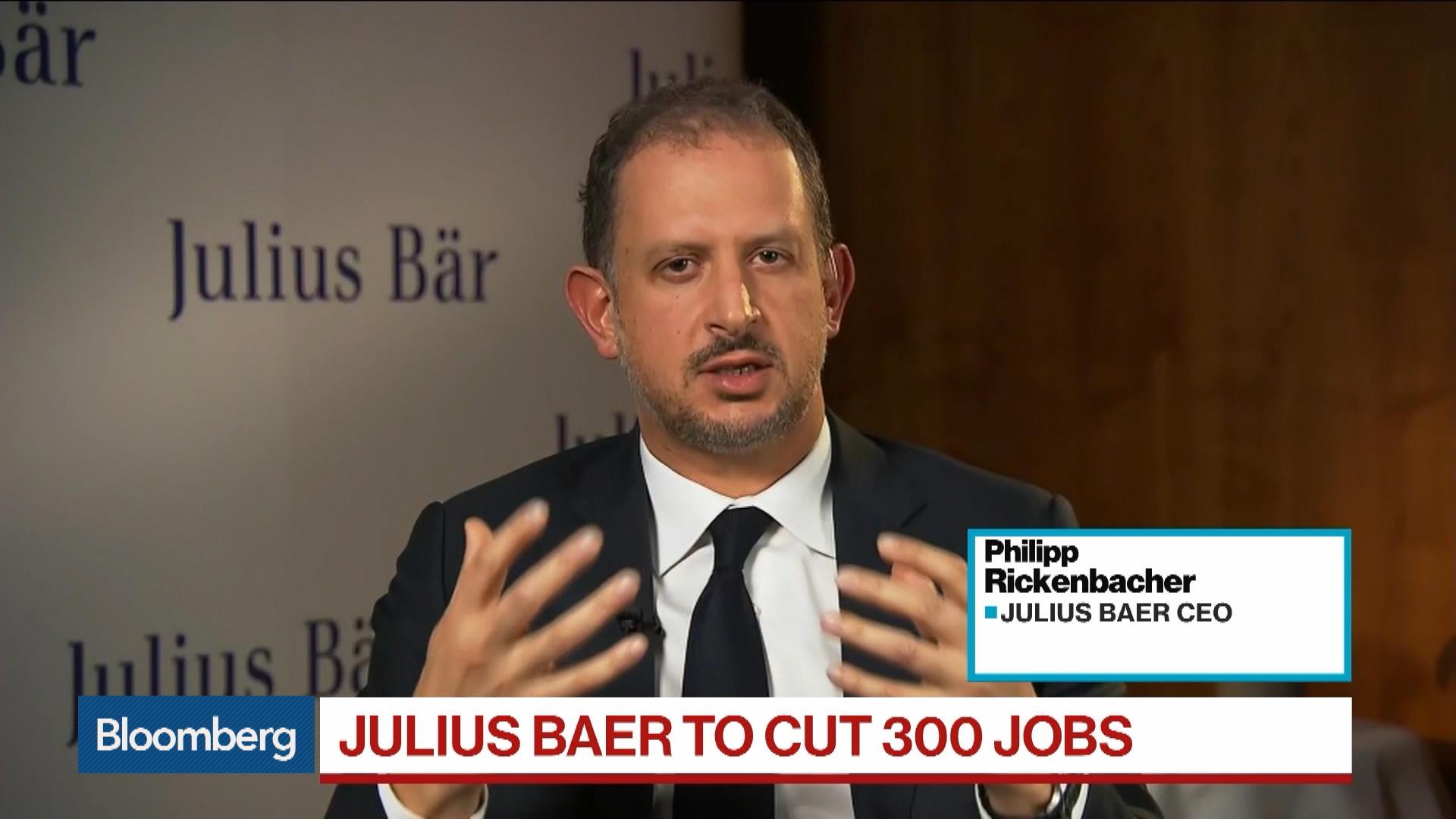 Julius Baer Ceo Philipp Rickenbacher To Cut 300 Jobs In Push For