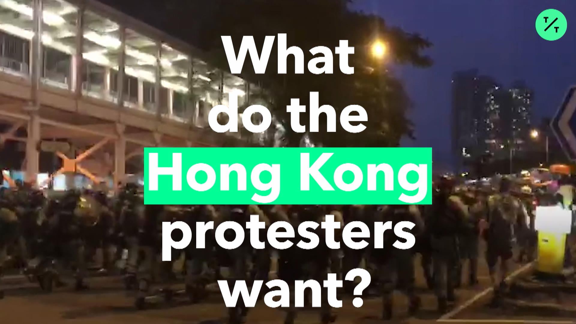 What Do The Hong Kong Protesters Want?
