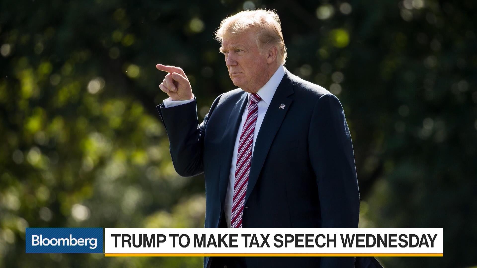 Trump to Make Tax Speech Wednesday