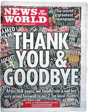 July 2011, the last issue of Britain's most popular newspaper