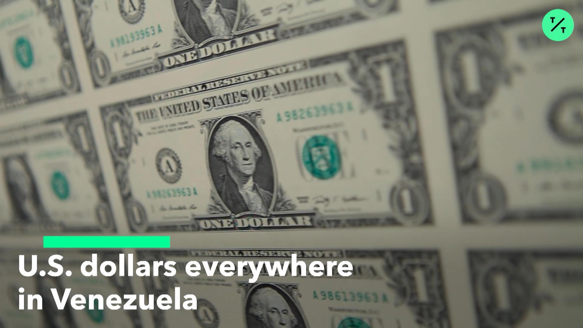 U.S. Dollars Everywhere in Venezuela