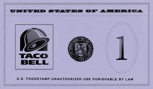 Food Stamps for a Chalupa? Not Likely
