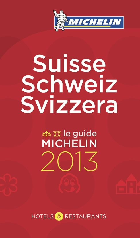 Michelin Guide to Switzerland 2013