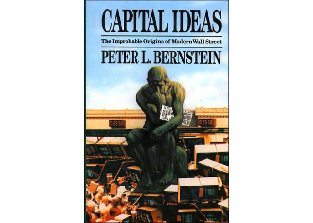 Best Business Books Review Of Capital Ideas By Peter