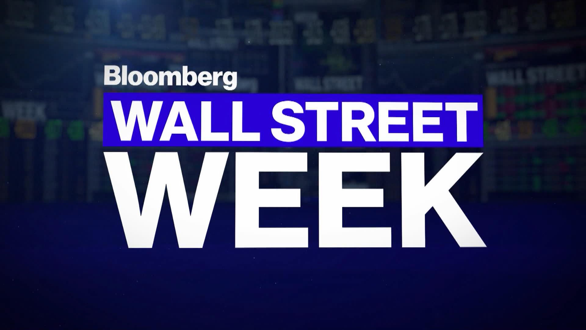 Wall Street Week Full Show 02 07 20 Bloomberg Images, Photos, Reviews