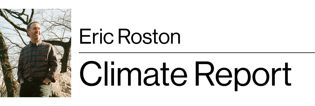 Eric Roston's Climate Report