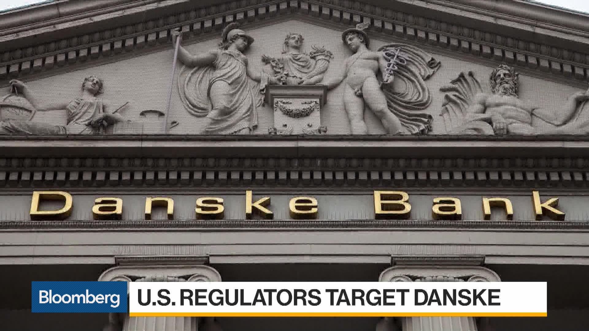 U.S. Regulators Target Danske Bank