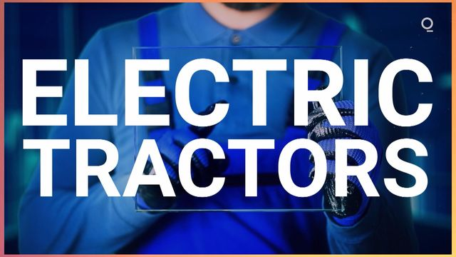 New Crop of Electric Tractors