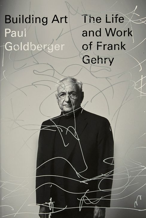 Building Art: The Life and Work of Frank Gehry by Paul Goldberger.