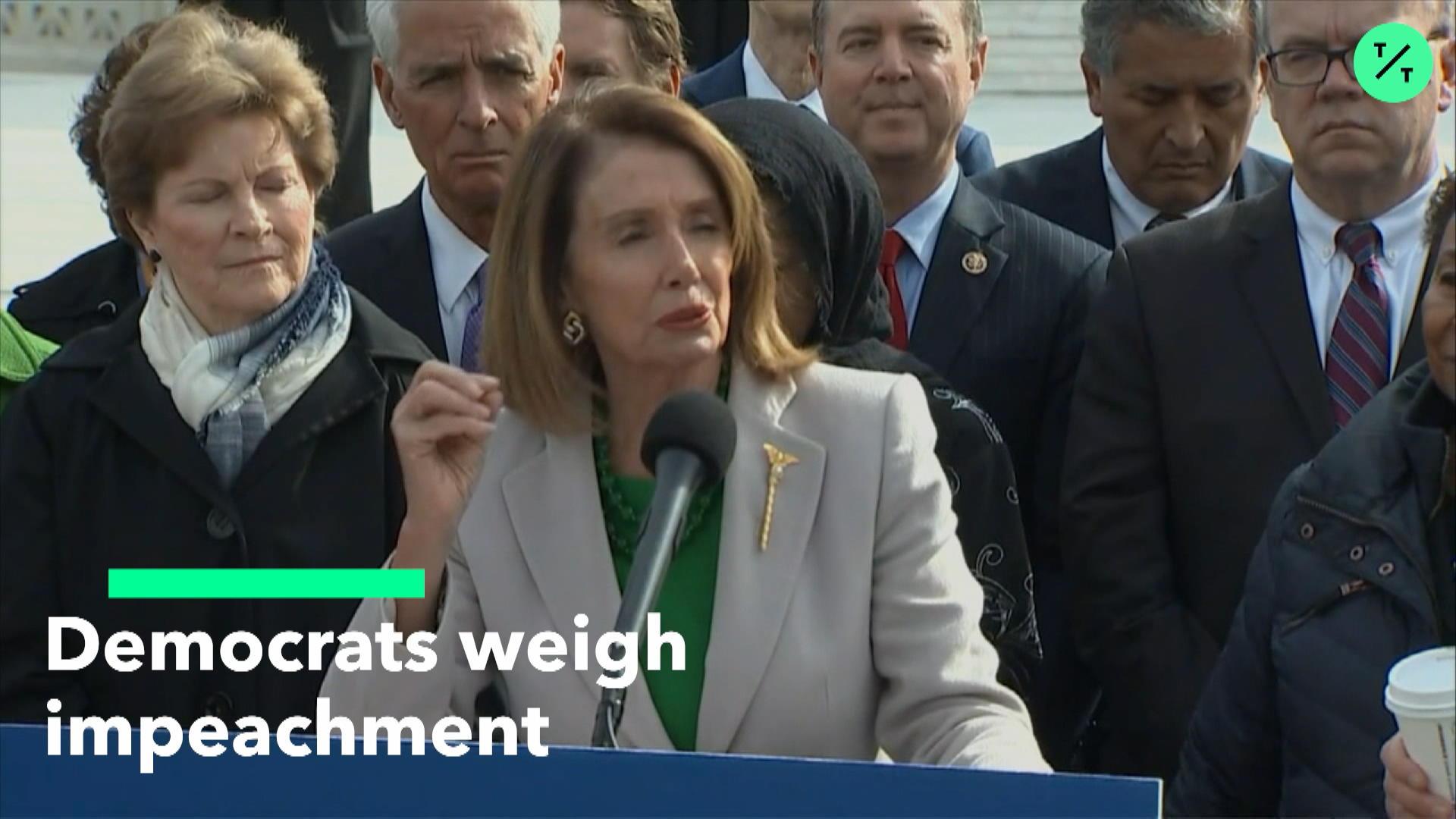 Democrats Weigh Impeachment