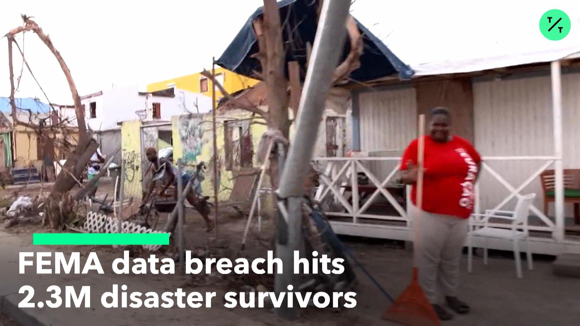 FEMA Data Breach Hits 2.3M People