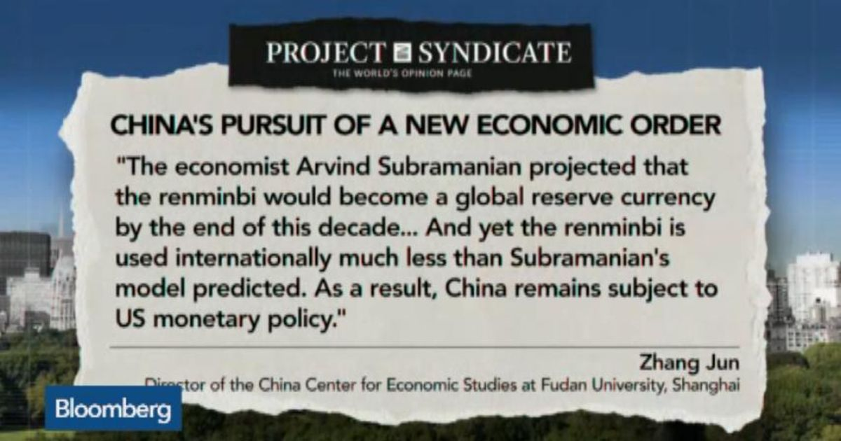 China's Pursuit of a New Economic Order – Bloomberg