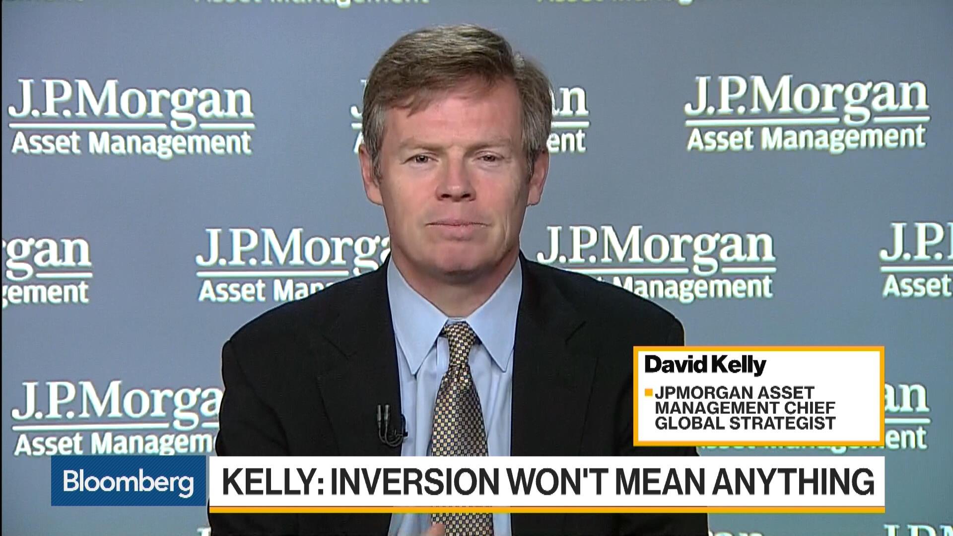 Jpmorgan S Kelly Says U S Yield Inversion Is A Broken