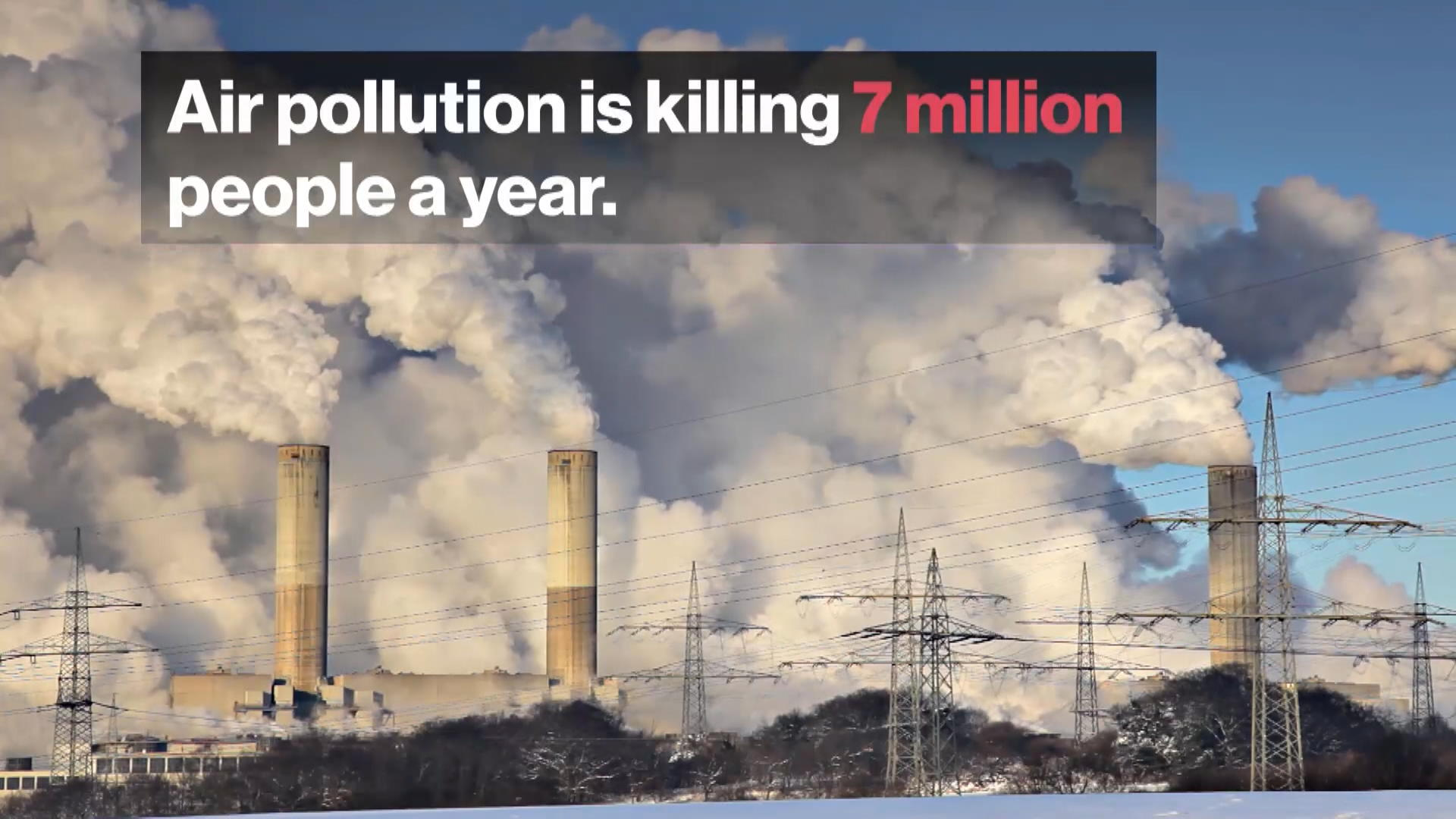 Air Pollution Killed More Than 7 Million People in 2012