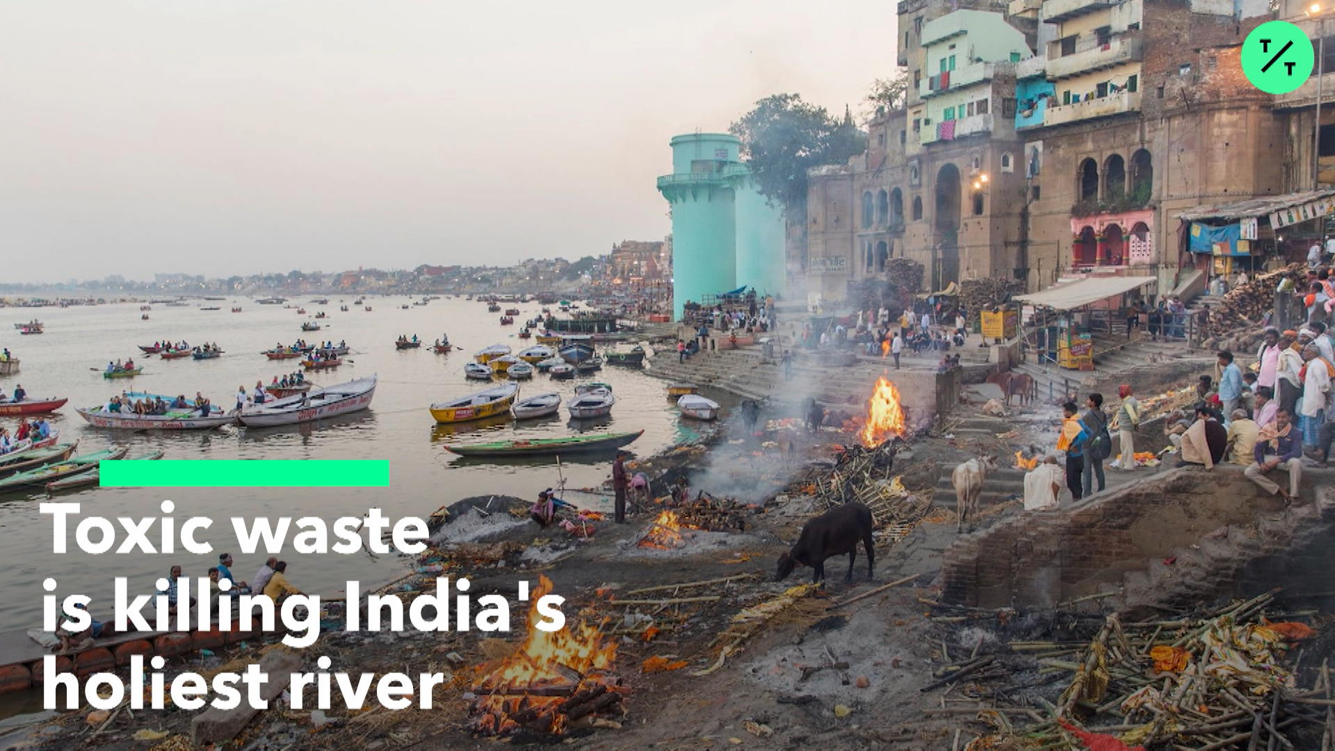 Toxic Waste is Killing India's Ganges
