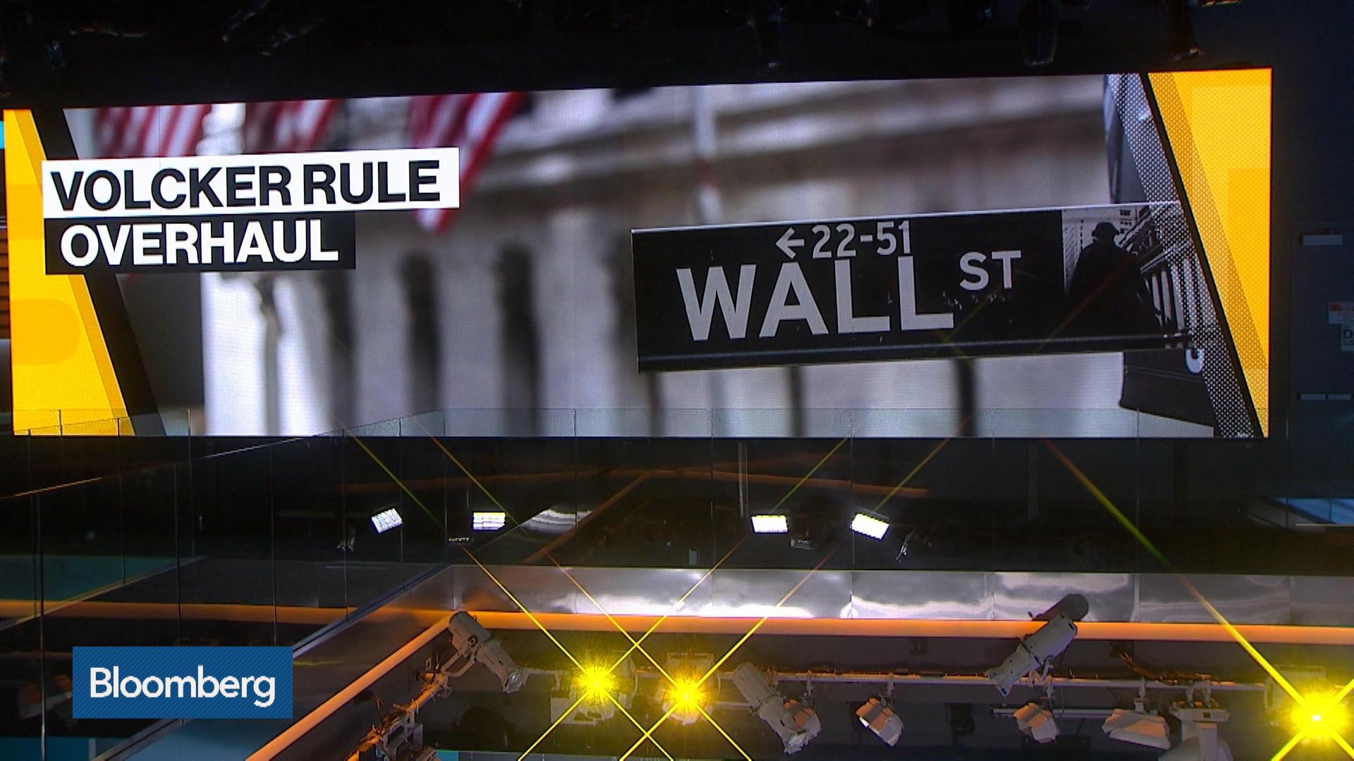Volcker Rule Overhaul Ready to Hit Wall Street