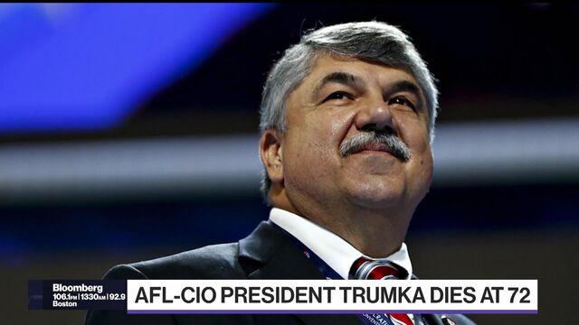 AFL-CIO Leader Richard Trumka Dead at 72