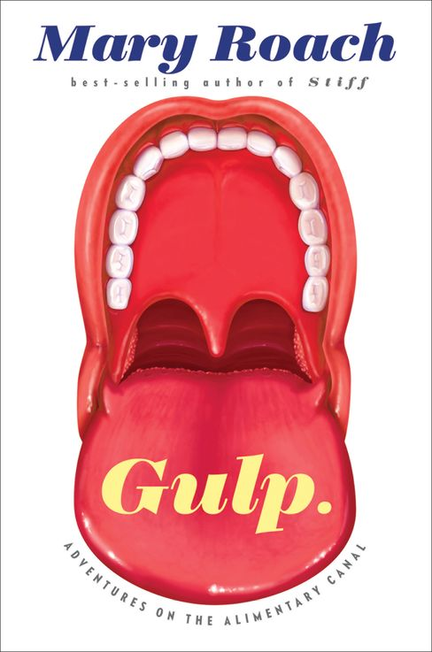 'Gulp: Adventures on the Alimentary Canal'